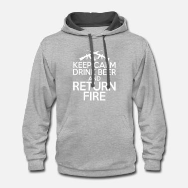 Calm Keep calm drink beer and return fire t-shirts - Contrast Hoodie