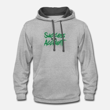 Accident Success is no Accident - Contrast Hoodie