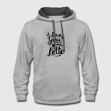 I love you latte - Contrast Hoodie