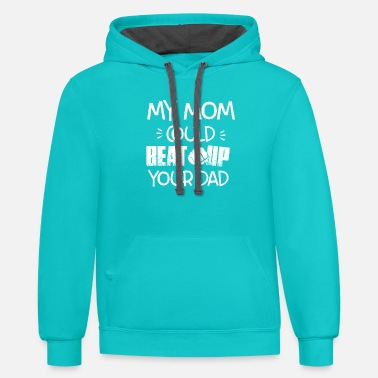 Beat Em Up Beat Up Ur Dad - Unisex Two-Tone Hoodie