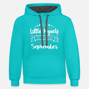 Date Of Birth My little I comes pregnant in September - Unisex Two-Tone Hoodie