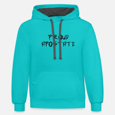 Proud Apostate - Unisex Two-Tone Hoodie