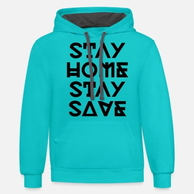 stay homestay save - Unisex Two-Tone Hoodie
