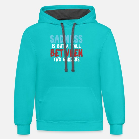 Two Color Hoodies & Sweatshirts - Sadness is but a wall between two gardens - Unisex Two-Tone Hoodie scuba blue/asphalt