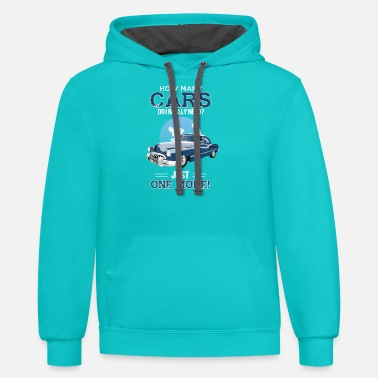 Really How Many Cars Do I Really Need? Just One More! - Unisex Two-Tone Hoodie