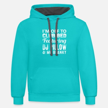 I/'m off to club bed featuring dj pillow and mc blanky Unisex Hoodie