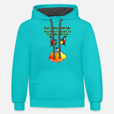 Don't Mess With Me - Unisex Two-Tone Hoodie