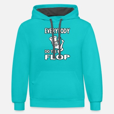 Flop Do The Flop - Unisex Two-Tone Hoodie