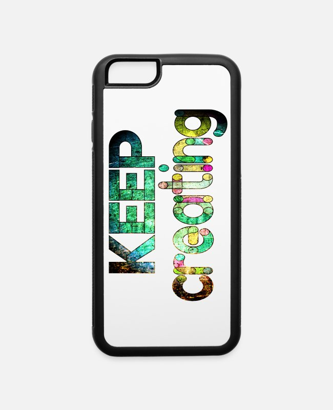 New iPhone Cases - keep creating - iPhone 6 Case white/black