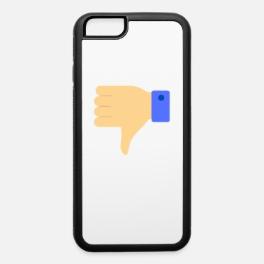 Dislike Dislike - iPhone 6 Case