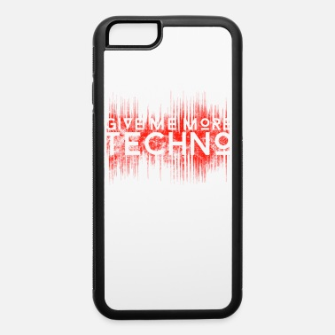 Trance Give Me More Techno | Rave Party Club DJ Gift - iPhone 6/6s Rubber Case