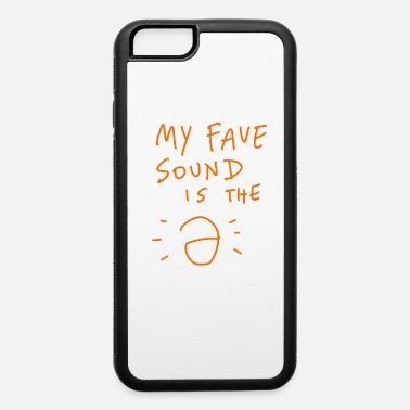 Linguistics Linguist - My Fave Sound Is The Schwa - iPhone 6 Case