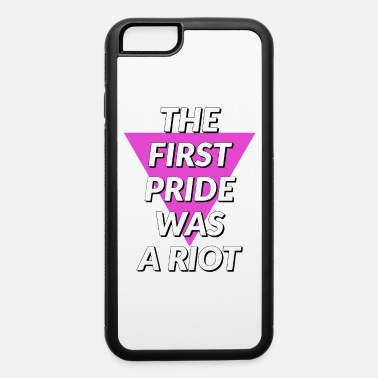 Riots Pride Riot Riot - iPhone 6 Case