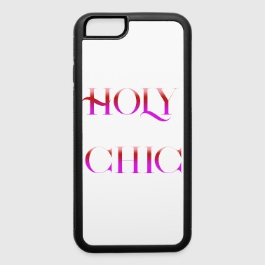 holy chic - iPhone 6/6s Rubber Case