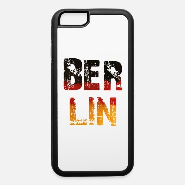 Made In Germany Berlin - Deutschland - Germany - National Flag - iPhone 6 Case