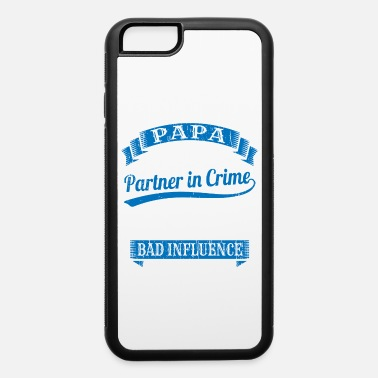 Guys Perfect Gift For Your Daddy They Call Me Papa - iPhone 6 Case