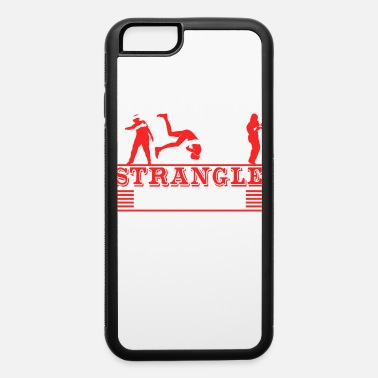 Jiu-jitsu Strangle Things Karate Martial Arts Fencer Ninja - iPhone 6 Case