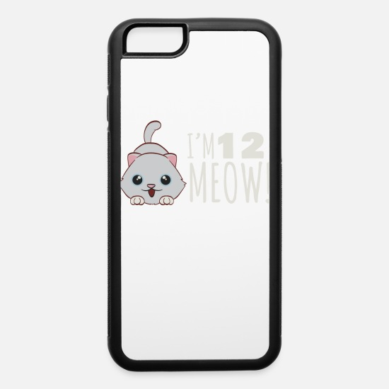 Birthday iPhone Cases - I'm 12 Meow Best Birthday Shirt Ever Retro - iPhone 6 Case white/black