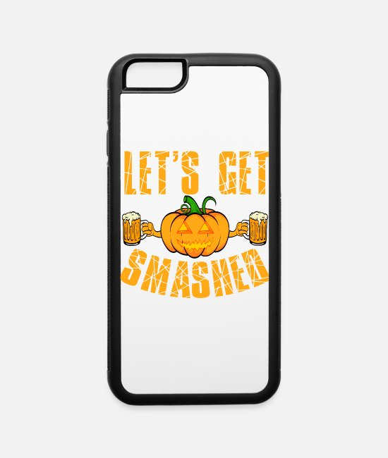 Bat iPhone Cases - Let's Get Smashed Halloween Shirt For October - iPhone 6 Case white/black