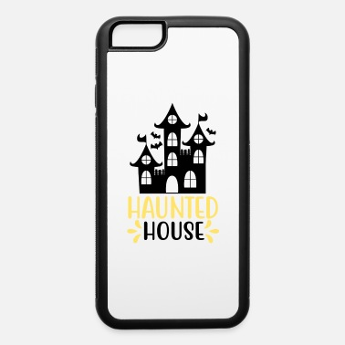 Haunted House Haunted House - iPhone 6 Case