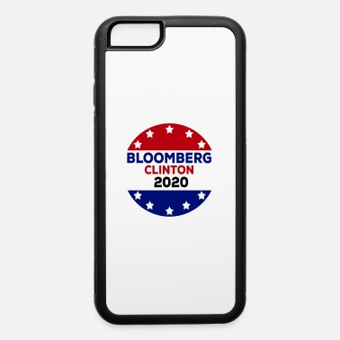 Election Campaign Vote Bloomberg Clinton 2020 US Elections Campaign - iPhone 6 Case