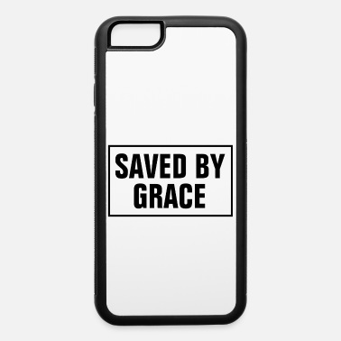 Cross Saved By Grace - Christian - iPhone 6 Case