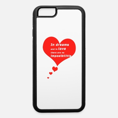 Dreams Love - iPhone 6 Case