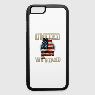 Alabama United We Stand Proud Strong Awesome Design Gift US Flag - iPhone 6/6s Rubber Case