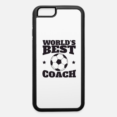 Sports worlds best coach - iPhone 6/6s Rubber Case