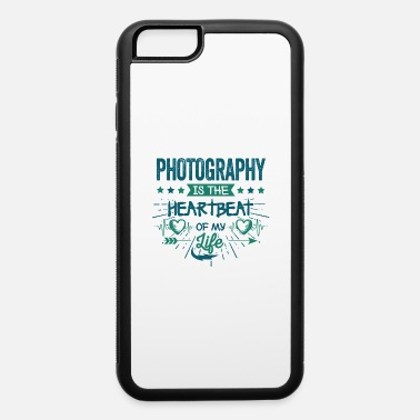 Heart Frequency Cute Unique Heart Frequency Photographer Sayings - iPhone 6 Case