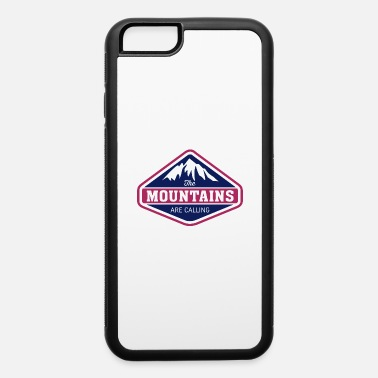 Canada THE MOUNTAINS ARE CALLING - iPhone 6 Case