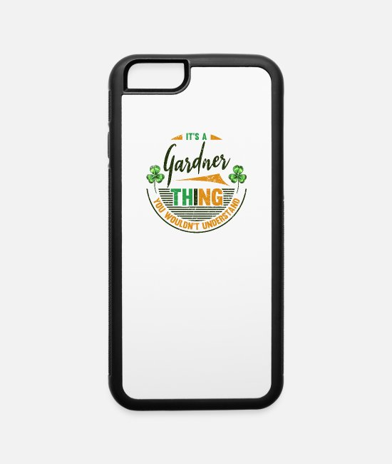Nature iPhone Cases - gardener thing saying gardening gardening garden g - iPhone 6 Case white/black