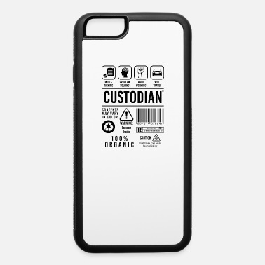 Custodian Funny Funny Custodian Job Description Janitor Custodians - iPhone 6 Case