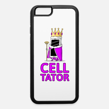 Wordplay Celltator Cell Cellphone Dictator Wordplay Funny - iPhone 6 Case
