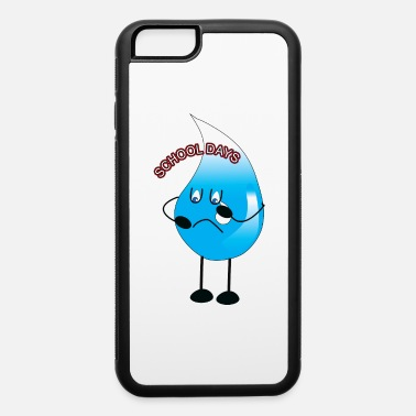 School Day School Days - iPhone 6 Case