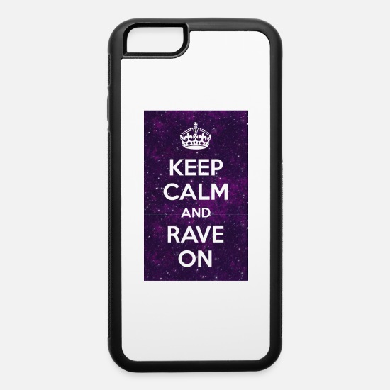 Rave iPhone Cases - EDM Keep calm & Rave on - iPhone 6 Case white/black