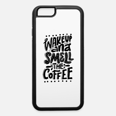 Lazy WAKE UP AND 1 - iPhone 6/6s Rubber Case