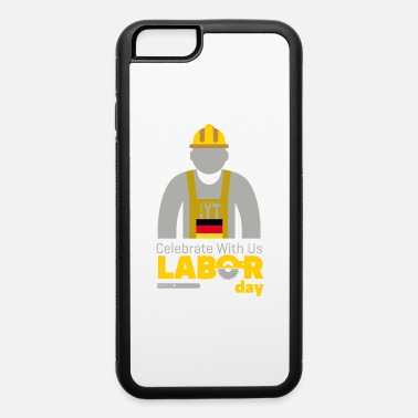 Labour Day labour day - iPhone 6 Case