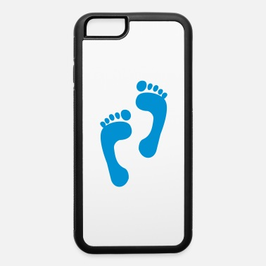 Foot foot - feet - foot print - iPhone 6 Case