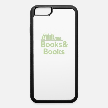 Book Books and books - iPhone 6 Case