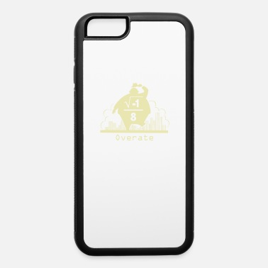 Over Overate - iPhone 6 Case