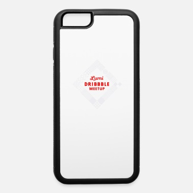 Dribbling Dribble meetup - iPhone 6 Case