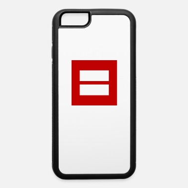 Marriage Equality Equality For All Sign Marriage Equality - iPhone 6 Case