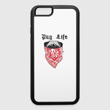 Pug Life Pug Life - iPhone 6/6s Rubber Case