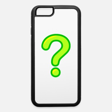 Question question - iPhone 6 Case