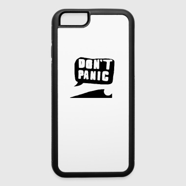 Dont Panic dont panic - iPhone 6/6s Rubber Case