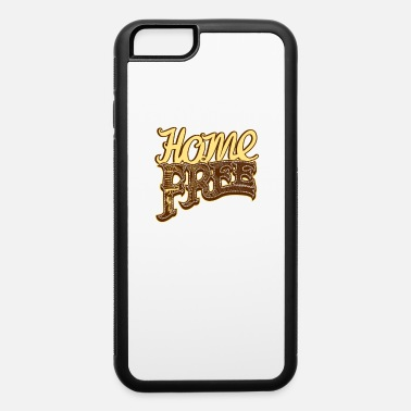 Band HOME FREE VOCAL BAND A CAPELLA COUNTRY GROUP - iPhone 6 Case