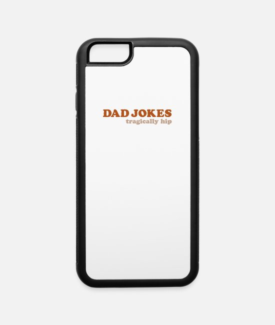Movie iPhone Cases - Dad Jokes - iPhone 6 Case white/black