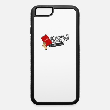 Thumper Dictionary Thumper - iPhone 6 Case
