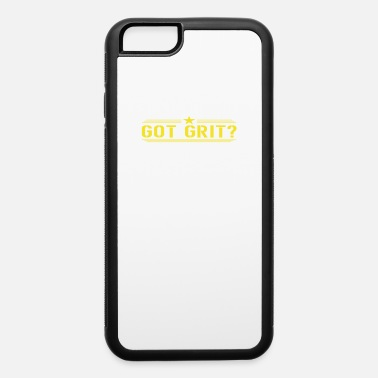 Gritting Got Grit - iPhone 6 Case